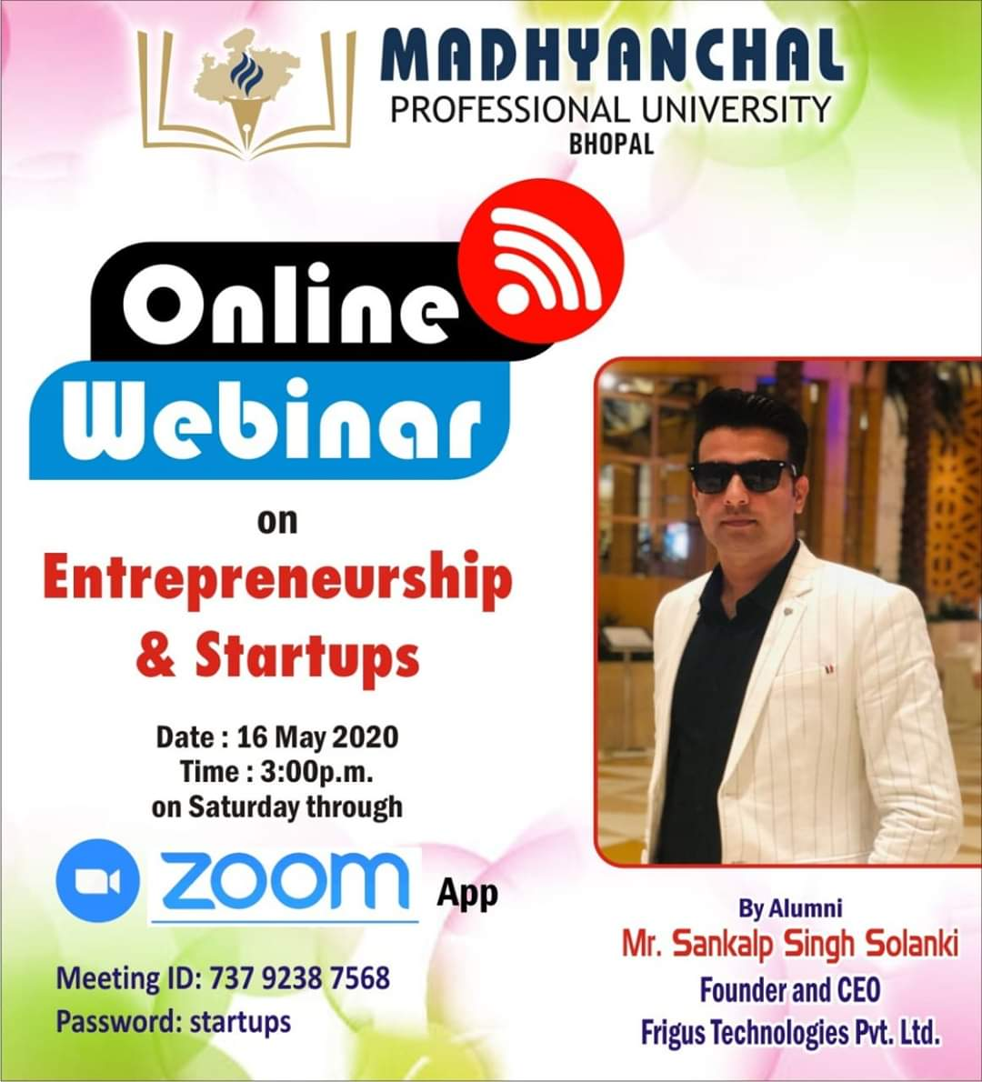 Online Webinar on Entrepreneurship and Startup by Alumni Mr. Sankalp Singh Solanki Founder and CEO Frigus Technologies Pvt. Ltd.